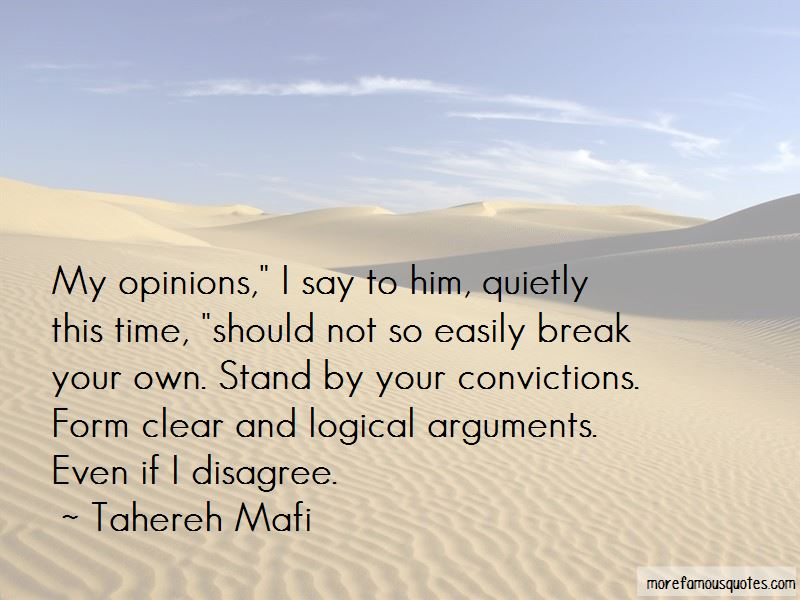 Stand By Your Convictions Quotes