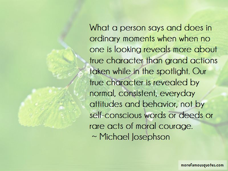 True Character Is Revealed Quotes