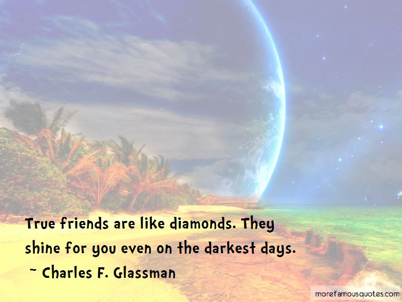 True Friends Are Like Diamonds Quotes Pictures 2