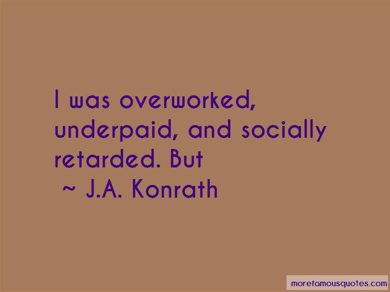 Underpaid Overworked Quotes Pictures 2