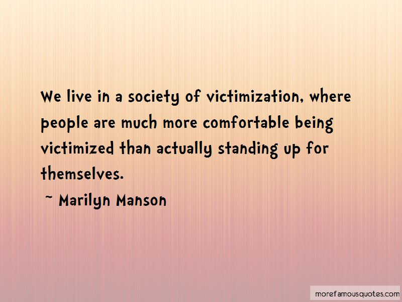 Victimized Quotes