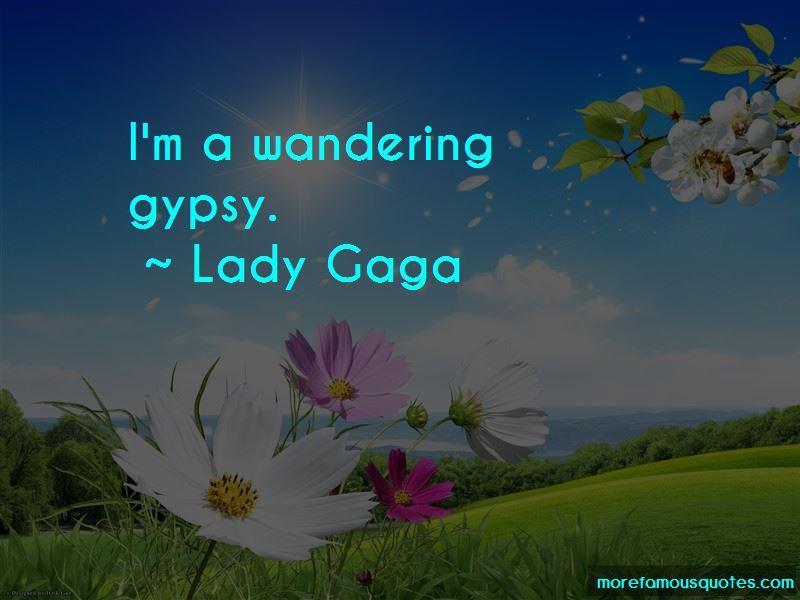 Wandering Gypsy Quotes