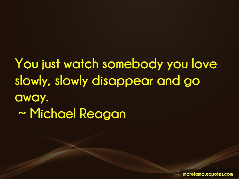 Watch And Love Quotes