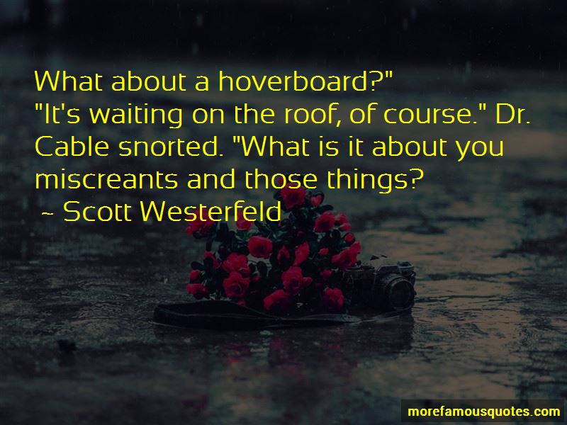 What Is It About You Quotes