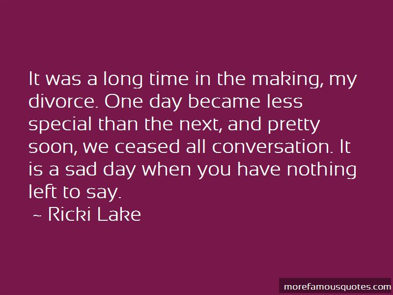 When You Have Nothing Left To Say Quotes: top 10 quotes about When ...