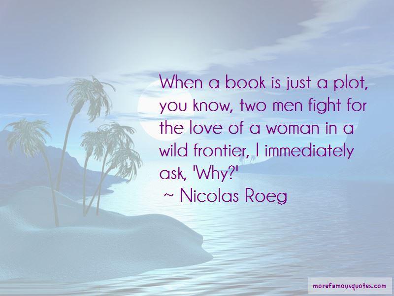 Wild Frontier Quotes