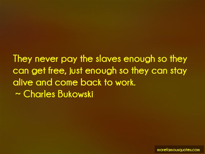 Work Slaves Quotes