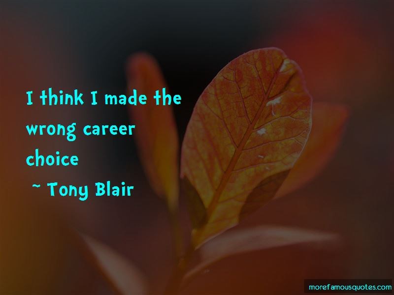 Wrong Career Choice Quotes