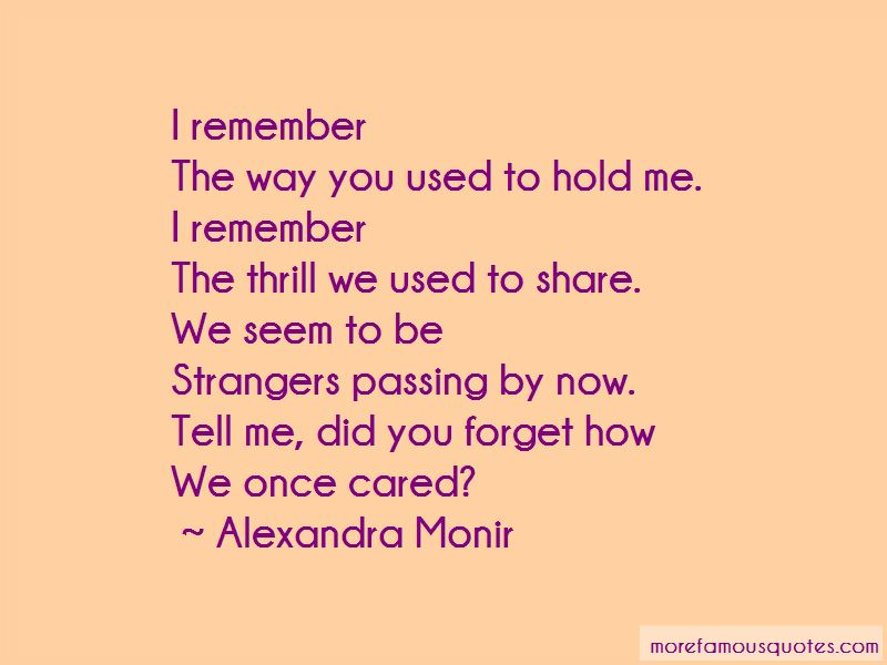 You Used To Hold Me Quotes