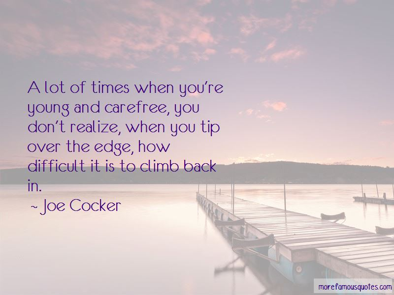 Young And Carefree Quotes: top 9 quotes about Young And ...