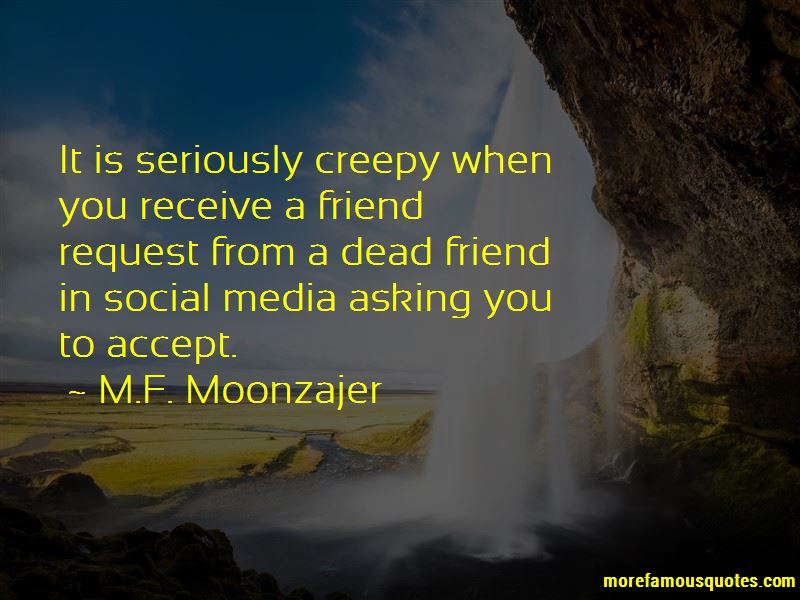 accept my friend request quotes top quotes about accept my