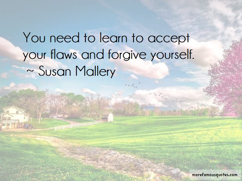 Accept Your Flaws Quotes