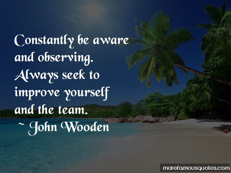 Always Improve Yourself Quotes