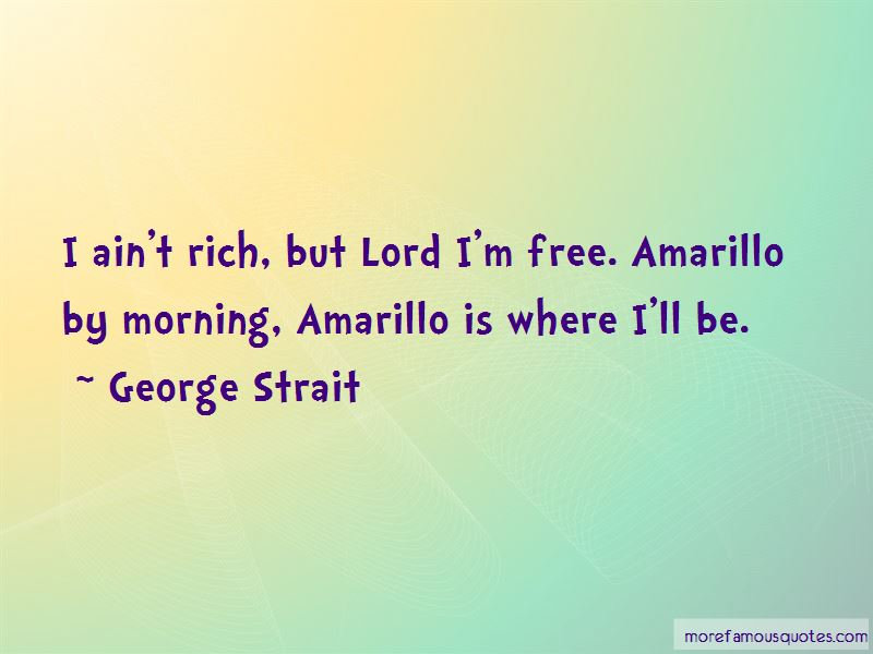 Amarillo By Morning Quotes