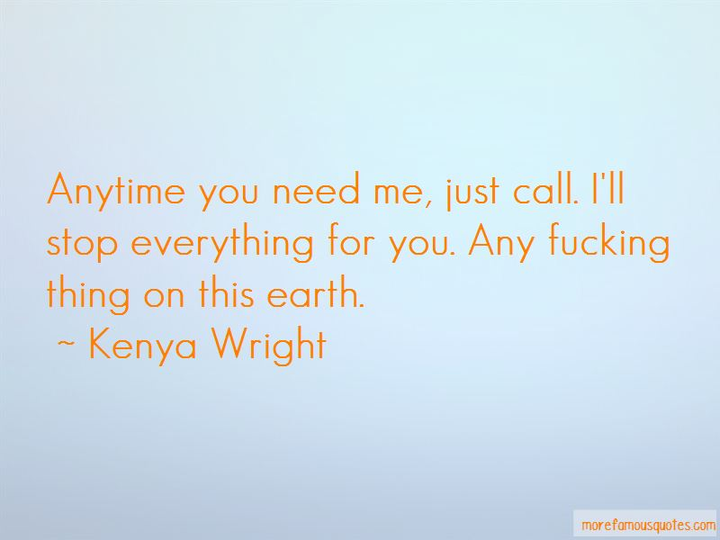 Anytime You Need Me Quotes