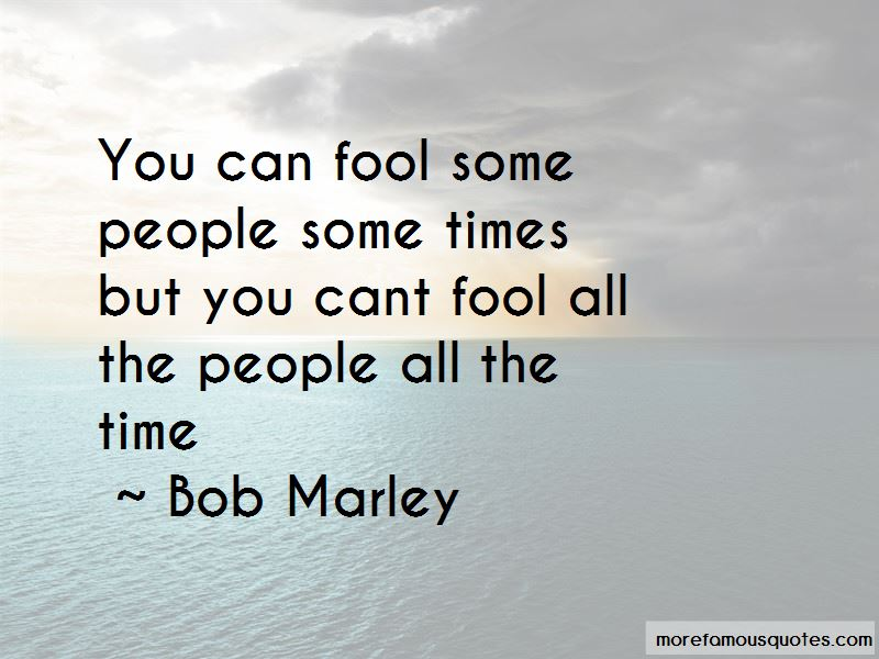 Can't Fool Me Quotes Pictures 4