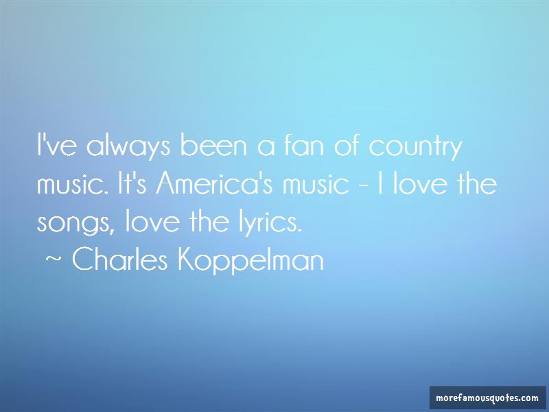 Lyric country songs lyrics : Country Songs Lyrics Quotes: top 1 quotes about Country Songs ...