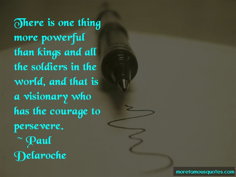 Courage To Persevere Quotes