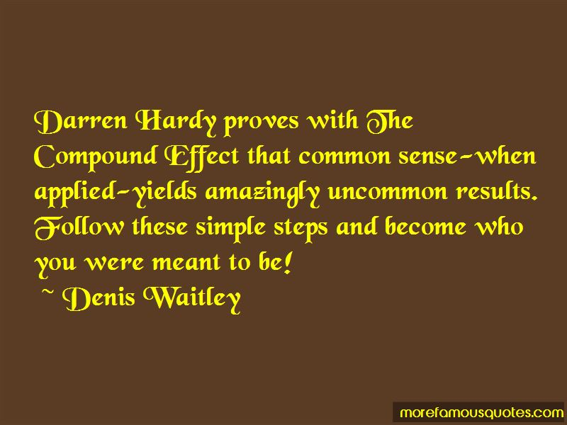 Darren Hardy Compound Effect Quotes
