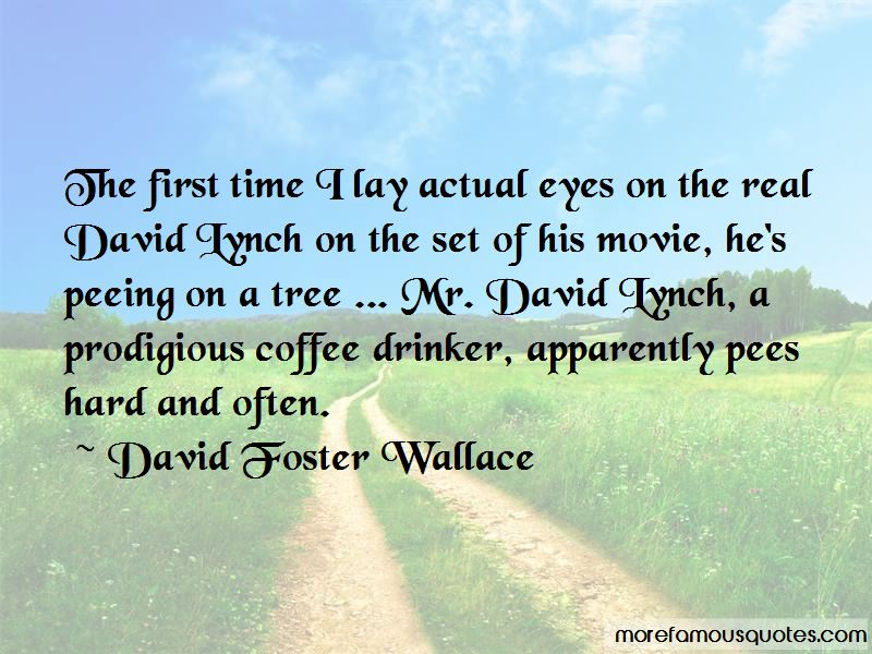 David Lynch Movie Quotes Pictures 3