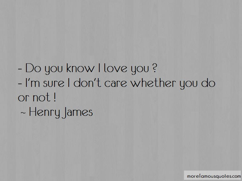 Do You Know I Love You Quotes