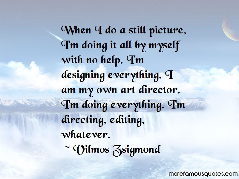 Doing It All By Myself Quotes