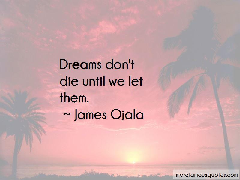 Dreams Don't Die Quotes