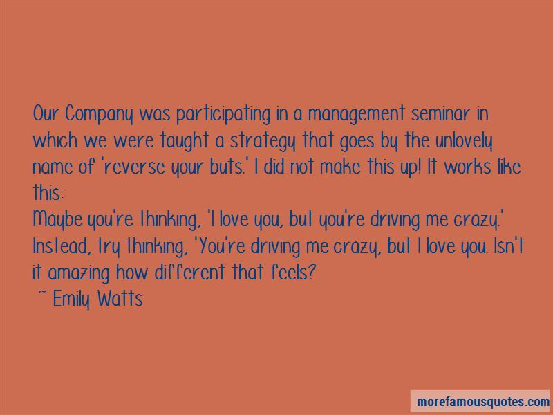 Driving Me Crazy Love Quotes