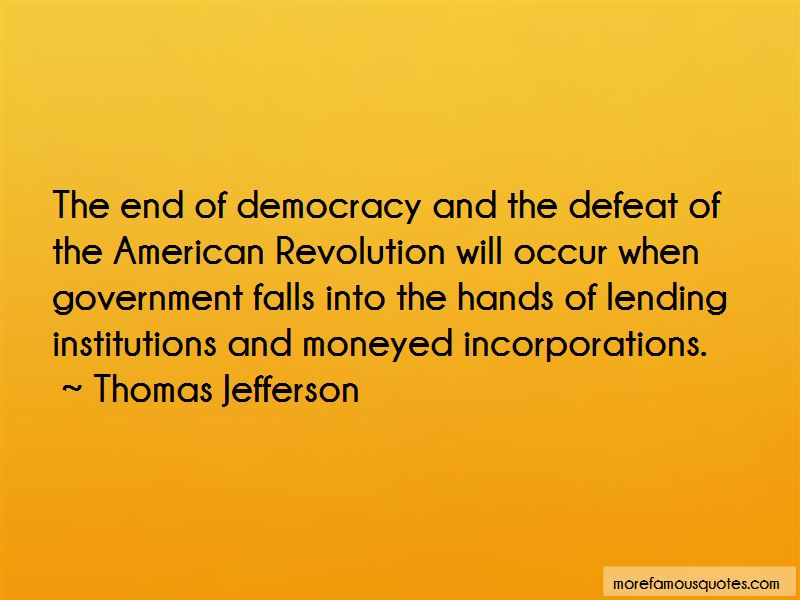 End Of Democracy Quotes