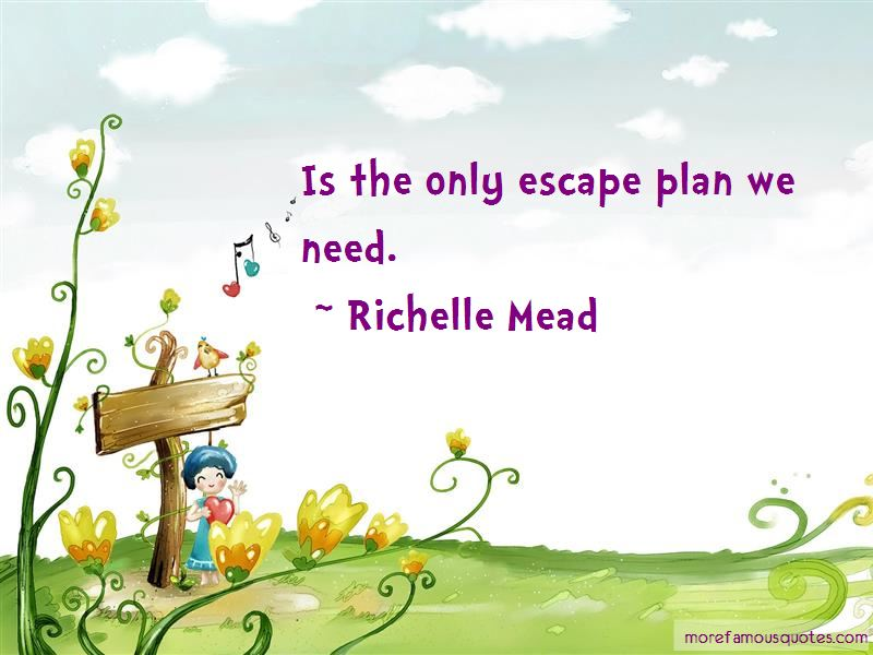 Escape Plan Quotes Pictures 2