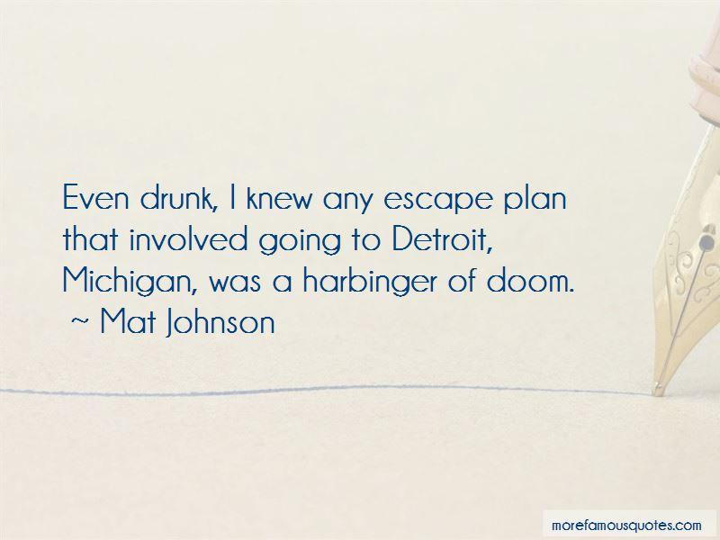 Escape Plan Quotes Pictures 4
