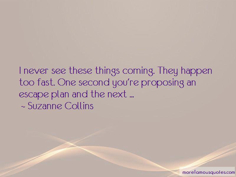 Escape Plan Quotes