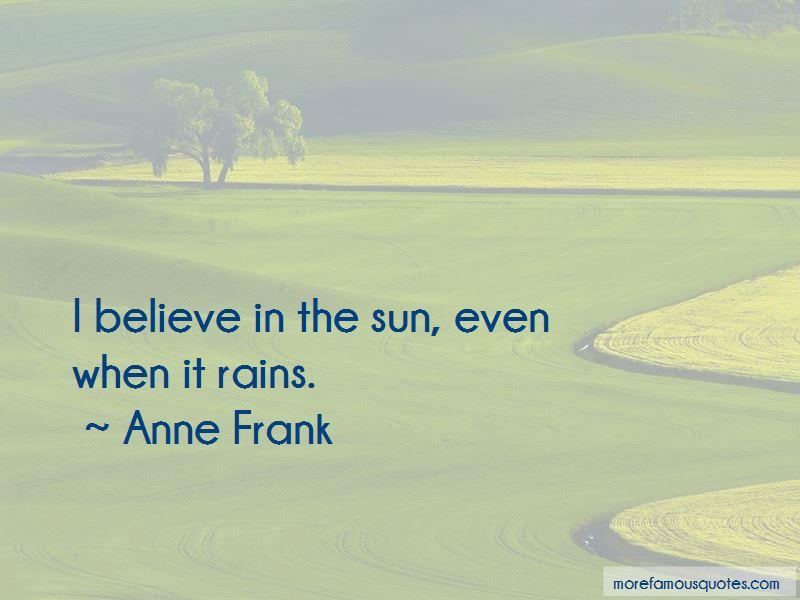 Even When It Rains Quotes
