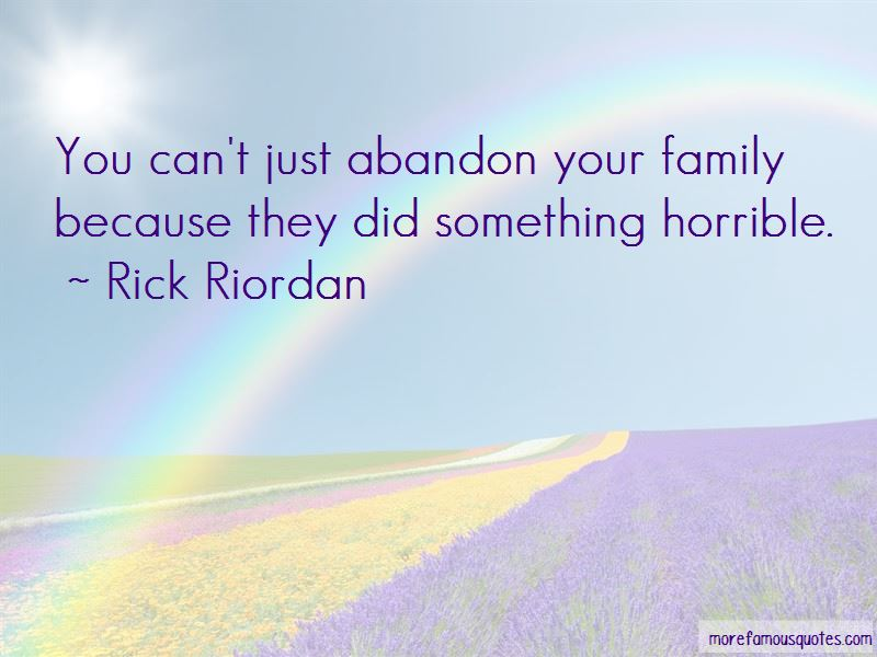 Family Abandon Quotes Pictures 4
