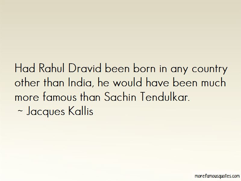 Famous Rahul Dravid Quotes