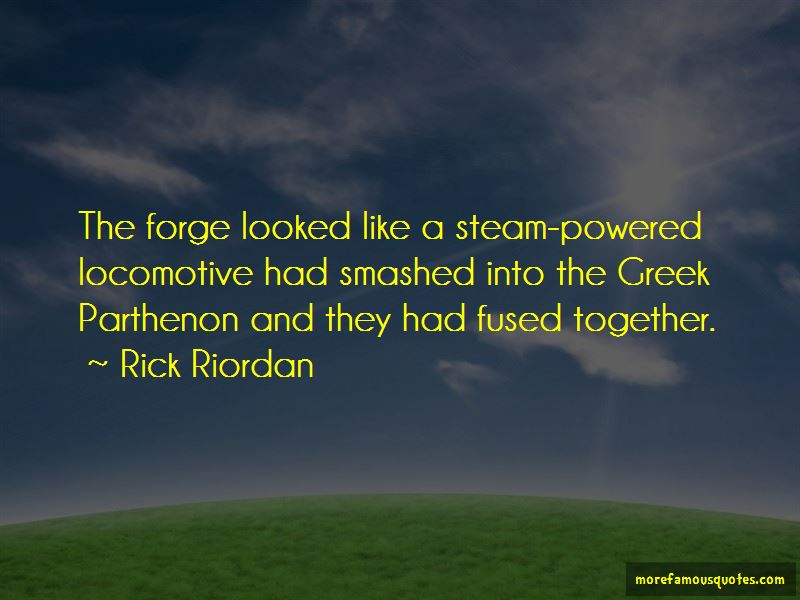 Forge Quotes Pictures 4