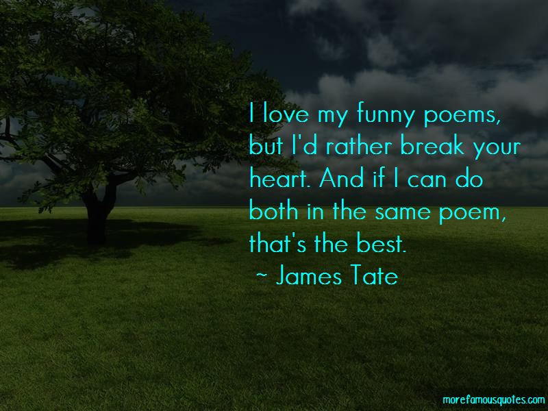Funny Break Up Poems Quotes: top 1 quotes about Funny Break ...