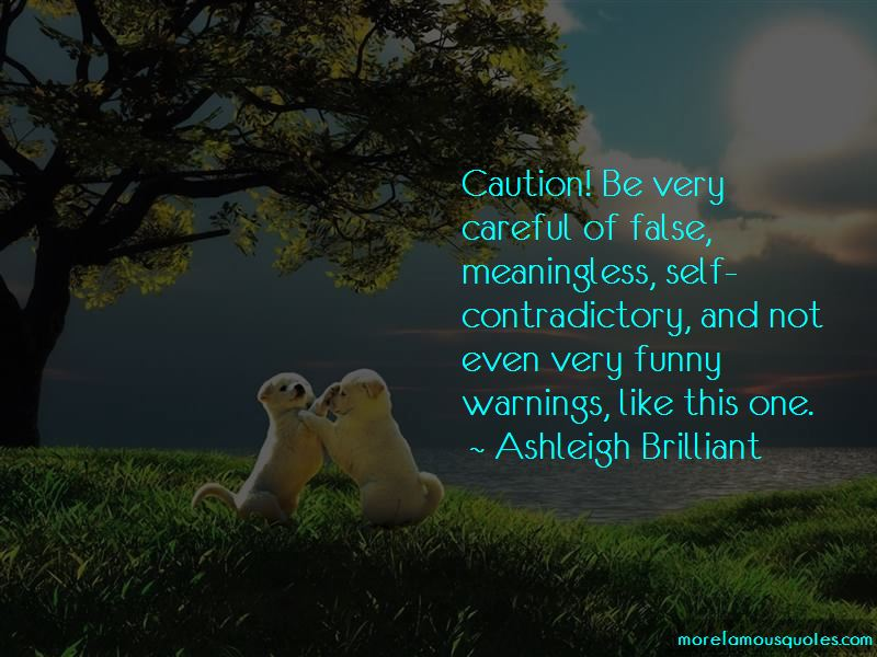 Funny Caution Quotes