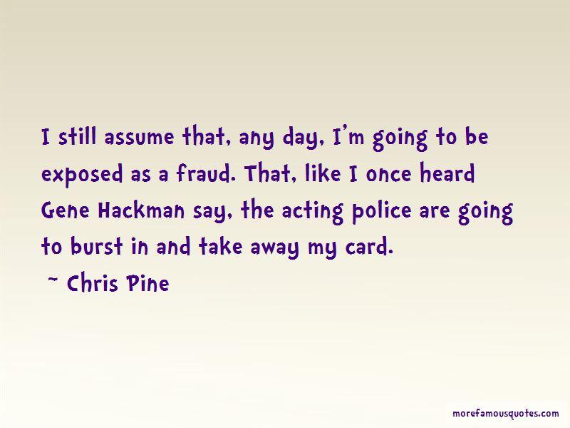 Gene Hackman Acting Quotes