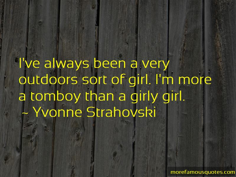 Girly Tomboy Quotes Top 7 About From Famous Authors