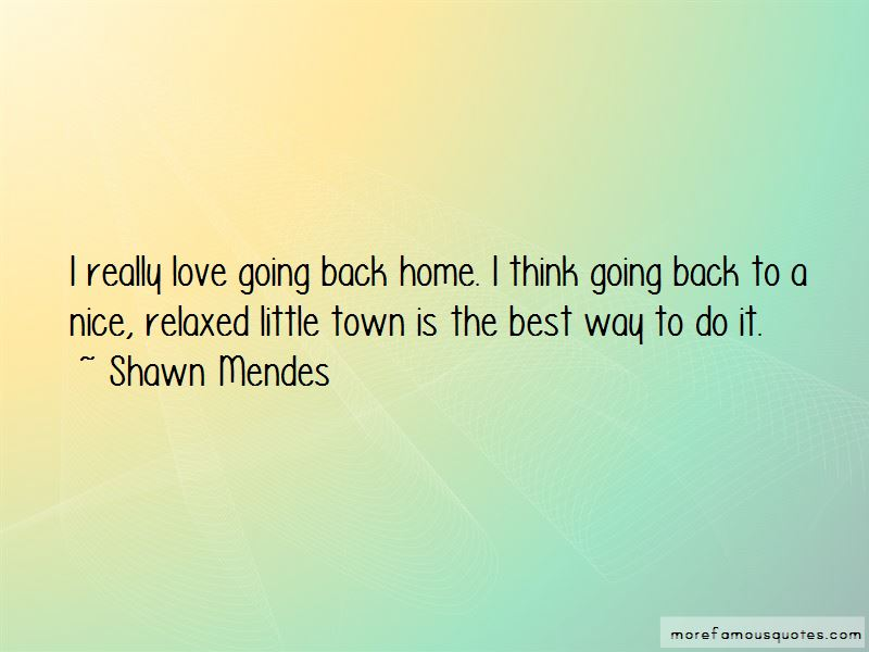going home best quotes top quotes about going home best from
