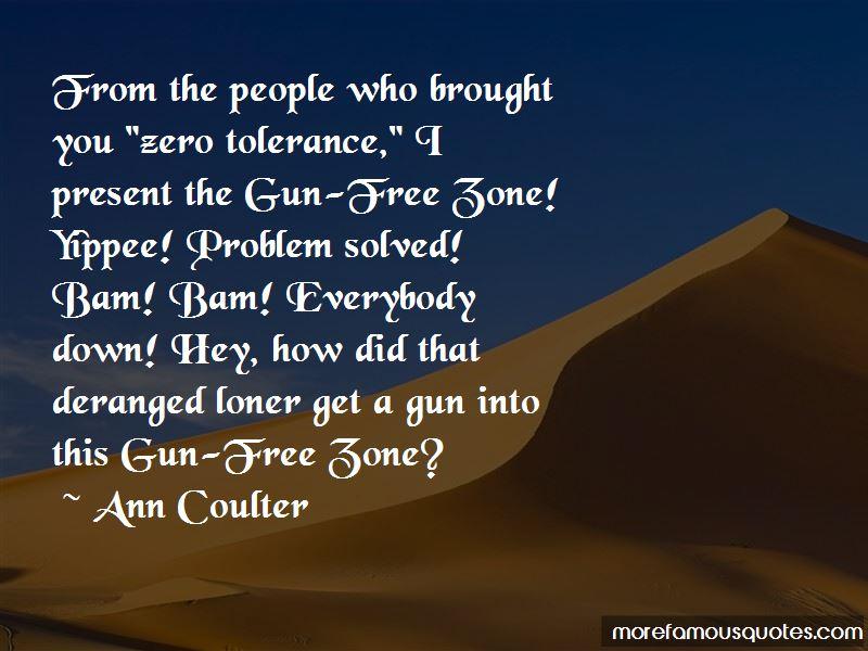 Gun Free Zone Quotes
