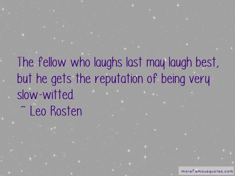 He Who Laugh Last Quotes