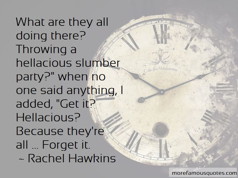 Hellacious Quotes Pictures 4