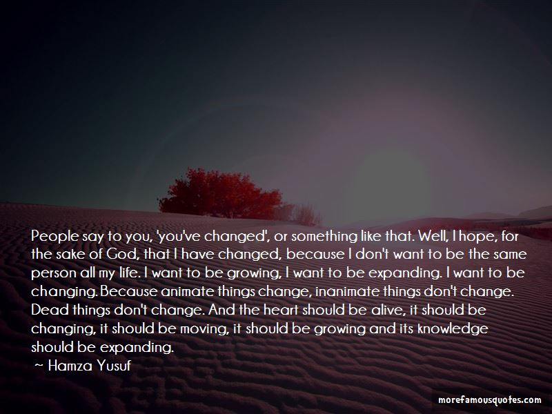 Hope Things Change Quotes