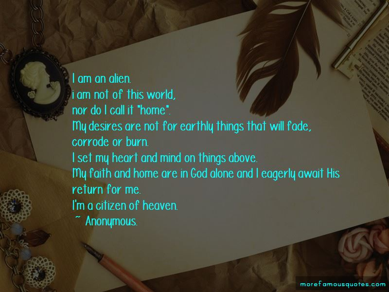 I Am Not Of This World Quotes