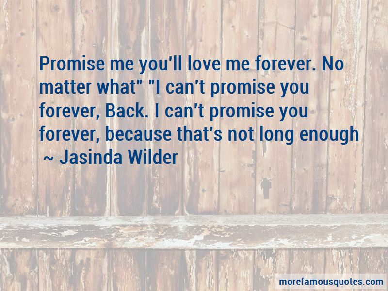 I Can't Promise You Forever Quotes