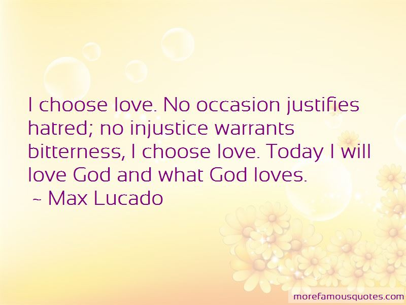 I Choose Love Quotes Pictures 4