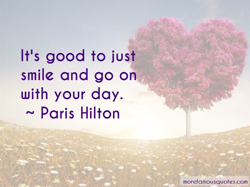 Just Smile And Go On Quotes