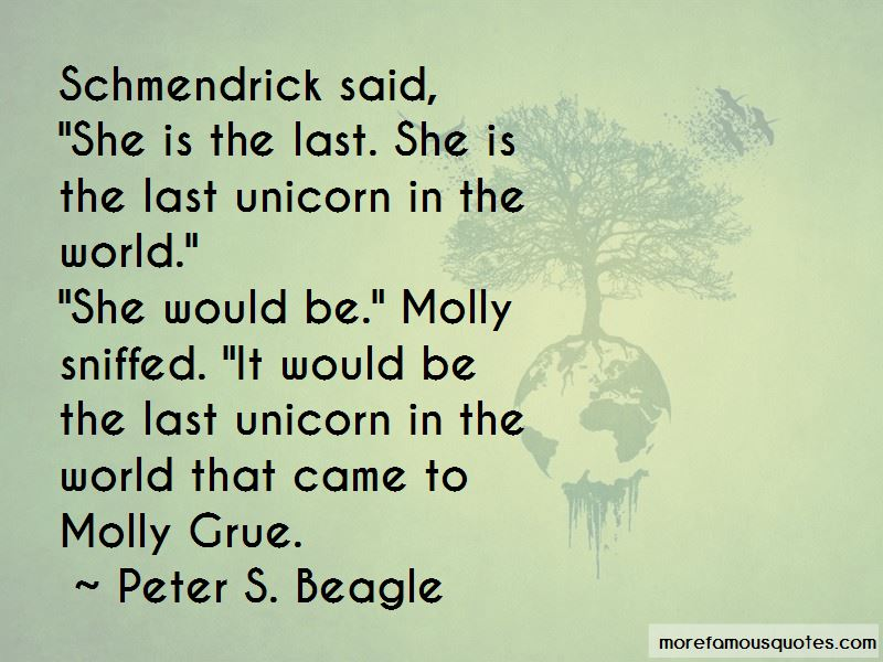 Last Unicorn Quotes Top 13 Quotes About Last Unicorn From Famous